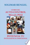 CURSO DE AUTO-CONTROL - MÉTODO PSAI- POTENCIA TU INTELIGENCIA EMOCIONAL