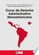 Curso de derecho administrativo iberoamericano