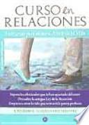 Curso en relaciones : 7 semanas para atraer al amor de tu vida
