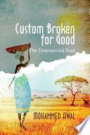 Custom Broken for Good