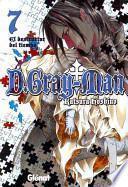 D.Gray-Man 7 El destructor del tiempo / Destroyer of Time