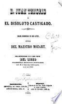 D. Juan Tenorio, ó, El disoluto castigado