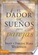 Dador de Suenos para Parejas / Dream Giver for Couples