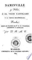 Daminville y Felisa, ó, El vicio castigado y la virtud recompensada