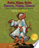 Dance, Nana, Dance / Baila, Nana, Baila
