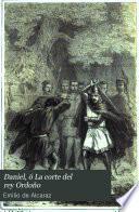 Daniel, ó, La corte del rey Ordoño