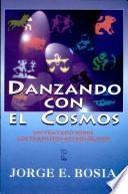 Danzando con el Cosmos
