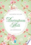 Daringham Hall. La herencia (Trilogía Daringham Hall 1)