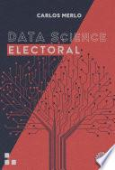 DATA SCIENCE ELECTORAL