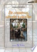 De conventos, cárceles y castillos
