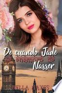 de Cuando Jade Se Enamoró de Nasser