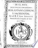 De el Bien, Excellencias y Obligaciones de el Estado Clerical e Sacerdotal