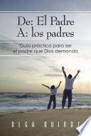 De: El Padre A: los padres