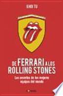 De Ferrari a los Rolling Stones / Superteams