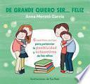 de Grande Quiero Ser Feliz / When I Grow Up, I Want to Be Happy