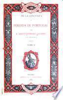 De la conquista y perdida de Portugal