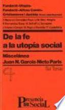De la fe a la utopia social