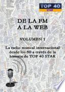 DE LA FM A LA WEB - VOLUMEN 1