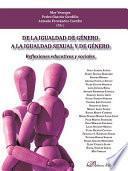 De la igualdad de género a la igualdad sexual y de género.Reflexiones educativas y sociales