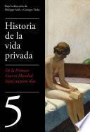 De la Primera Guerra Mundial a nuestros días (Historia de la vida privada 5)