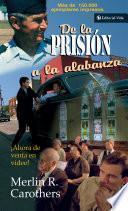 De la prisión a la alabanza
