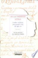 De las primeras letras. Cartillas españolas para enseñar a leer de los siglos XVII y XVIII. 2 volúmenes