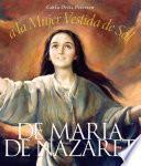 De María de Nazareth a la mujer vestida de sol