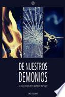 De Nuestros Demonios