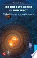 ¿De qué está hecho el universo? Materia oscura y energía oscura