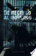 """De Regreso Al Infierno """"Dueño Y Esclavo"""""""