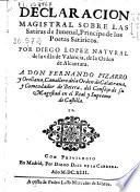 Declaración magistral sobre las Satiras de Iuuenal, Principe de los Poetas Satiricos