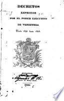 Decretos expedidos por el poder ejecutivo de Venezuela desde 1830 hasta 1838