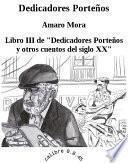 Dedicadores porteños y otros cuentos del siglo XX