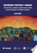 Defendiendo territorio y dignidad: emociones y cambio cultural en las luchas contra represas en España y México