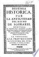 Defensa historica por la antigvedad del reyno de Sobrarbe