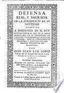 Defensa Real, y sagrada de la jurisdicion de su Santidad cometida a instancia de el Rey Nuestro Señor al juez de el Breve Apostolico en el principado de Cataluña y Condados de Rosellon y Cerdaña
