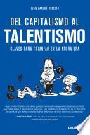 Del capitalismo al talentismo