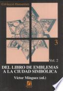 Del libro de emblemas a la ciudad simbólica
