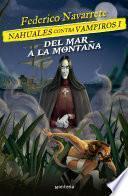 Del mar a la montaña (Nahuales contra vampiros 1)