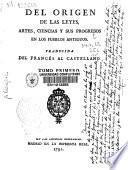 Del origen de las leyes, artes, ciencias y sus progresos en los pueblos antiguos