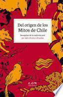Del origen de los Mitos de Chile