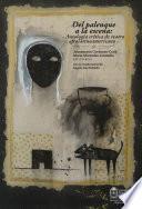 Del palenque a la escena: antología crítica de teatro afrolatinoamericano