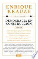 Democracia en construcción (Ensayista liberal 6)
