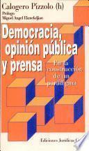 Democracia, opinión pública y prensa