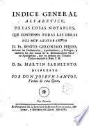 Demostración crítico-apologética del Theatro Crítico Universal, que dió a luz el P. Benito Gerónimo Feyjoó OSB. ..