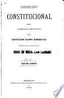 Derecho constitucional escrito para servir de texto a los alumnos del Colegio Militar