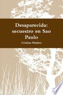 Desaparecida: secuestro en Sao Paulo