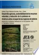 Desarollo agrícola, sostenibilidad de los recursos naturales y reducción de la pobreza en América Latina