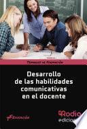 Desarrollo de las habilidades comunicativas en el docente. Temario de Formación. Educación