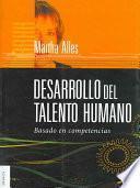 DESARROLLO DEL TALENTO HUMANO BASADO EN COMPETENCIAS